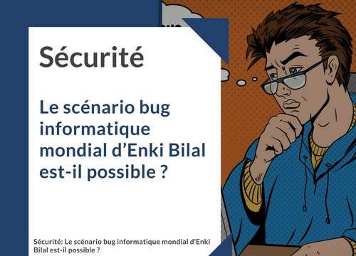 bug-informatique-mondial-enki-bilal