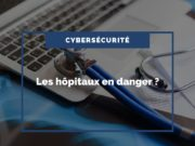 cybersecurite-hopitaux-en-danger