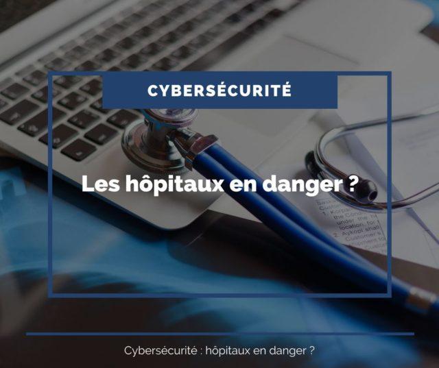 cybersecurite-hopitaux-en-danger
